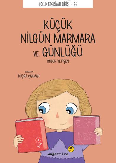 Küçük Nilgün Marmara ve Günlüğü resmi